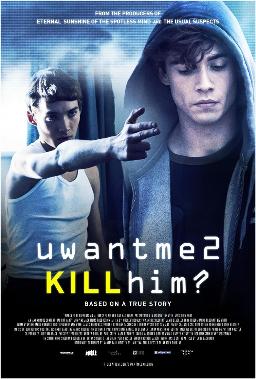 U Want Me 2 Kill Him poster