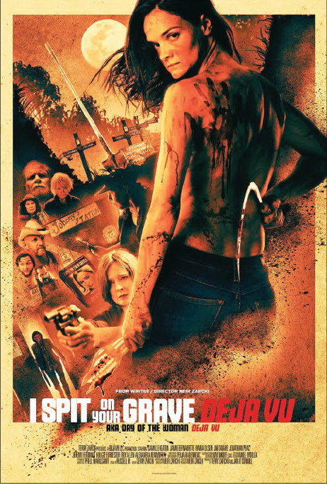 I Spit on Your Grave Deja Vu grindhouse poster