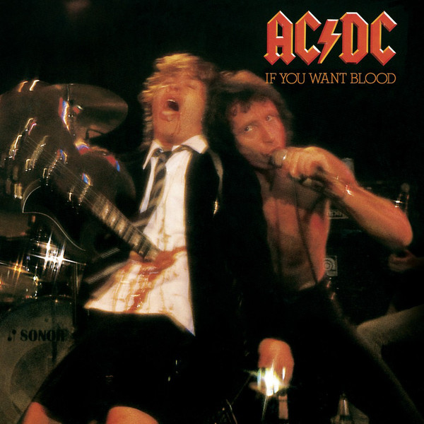 ACDC If You Want Blood Youve Got It cover